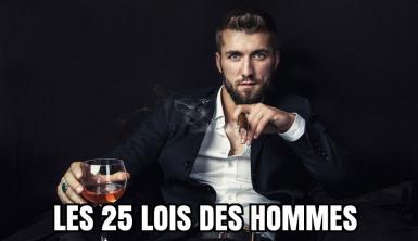 Les 25 lois fondamentales des hommes