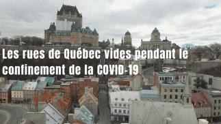 Cette vue aérienne montre les rues de Québec complètement vides pendant le confinement